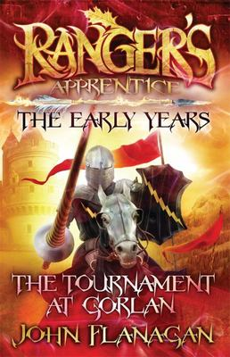 The Tournament at Gorlan (#1 The Early Years: Ranger's Apprentice)