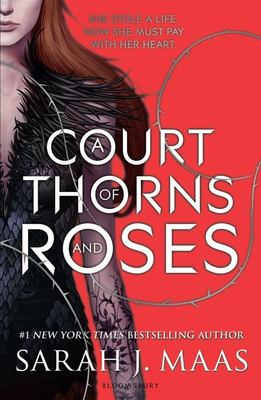 A Court of Thorns and Roses (#1)