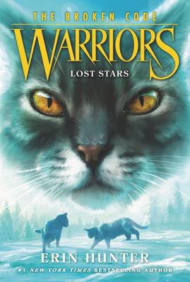 Lost Stars (Warriors series 7: #1 The Broken Code) PB
