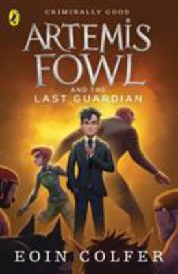 Artemis Fowl and the Last Guardian (#8)
