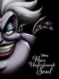 Disney Villains Poor Unfortunate Soul: A Tale of the Sea Witch