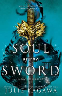 Soul of the Sword (Shadow of the Fox #2)