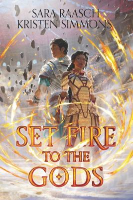 Set Fire to the Gods (#1)