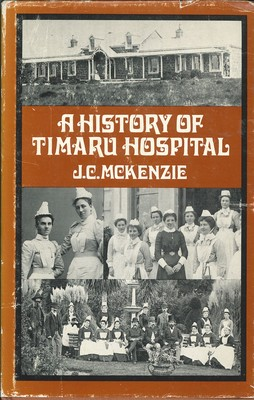 A History of Timaru Hospital