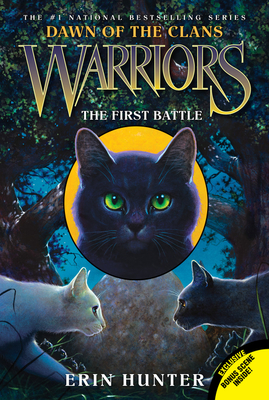 The First Battle (Warriors Prequel Series: Dawn of the Clans #3)