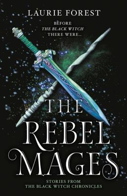 The Rebel Mages / Wandfasted / Light Mage