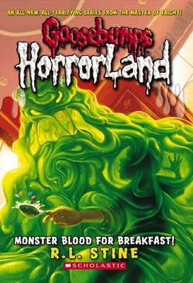 Monster Blood for Breakfast! (Goosebumps Horrorland #3)