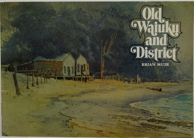 Old Waiuku and District