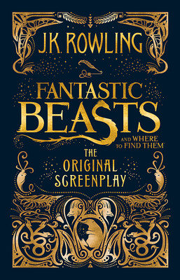 Large fantastic beasts and where to find them the original screenplay