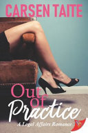 Out of Practice (Legal Affaires Romance #2)