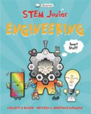 Engineering (Basher STEM Junior)