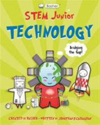 Technology (Basher STEM Junior)