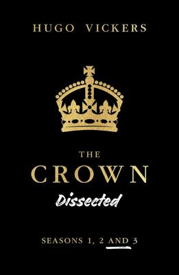 The Crown Dissected - Seasons 1, 2 And 3
