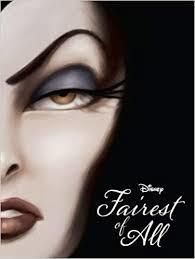 Disney Villains Fairest of All A Tale of the Wicked Queen