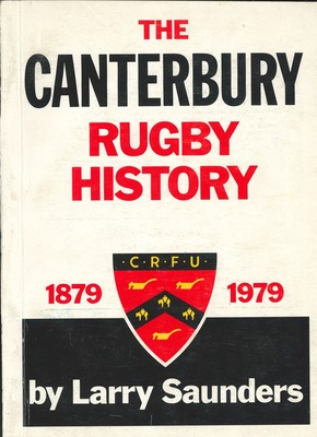 The Canterbury Rugby History 1879 1979