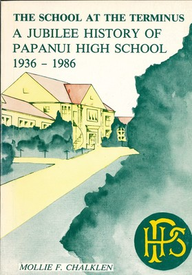 The School at the Terminus A Jubilee History of Papanui High School 1936-1986