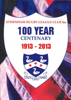 Sydenham Rugby League Club Inc. 100 Year Centenary 1912-2013