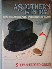 A Southern Gentry New Zealanders Who Inherited the Earth
