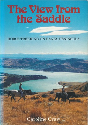 The View from the Saddle Horse Trekking on Banks Peninsula