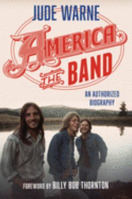 America the Band: an Authorize - America the Band: an Authorizepb