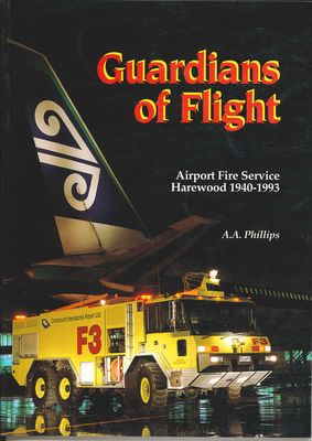 Guardians of Flight Airport Fire Service Harewood 1940-1993