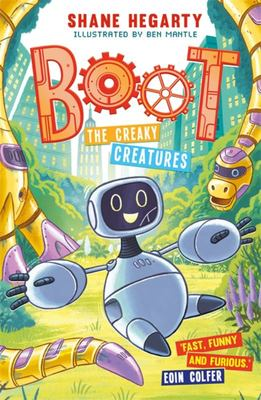 BOOT: the Creaky Creatures - Book 3