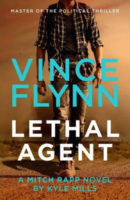 Lethal Agent (#18 Mitch Rapp)