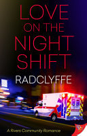 Love on the Night Shift (Rivers Community #5)