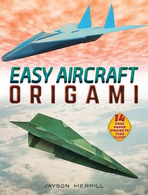 Easy Aircraft Origami - 14 Cool Paper Projects Take Flight