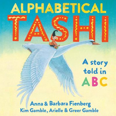 Alphabetical Tashi - A Story Told in ABC