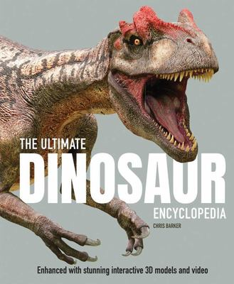 The Ultimate Dinosaur Encyclopedia