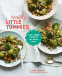 Healthy Little Tummies - Plant-Based Food for the Whole Family