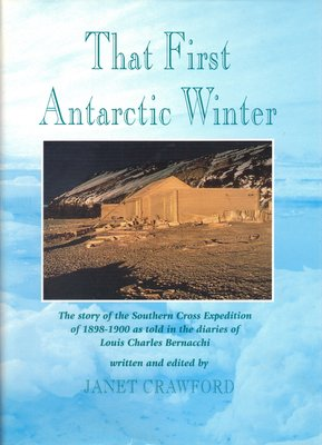 That First Antarctic Winter