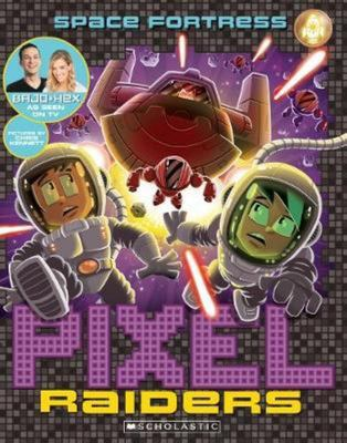 Space Fortress (Pixel Raiders #4)