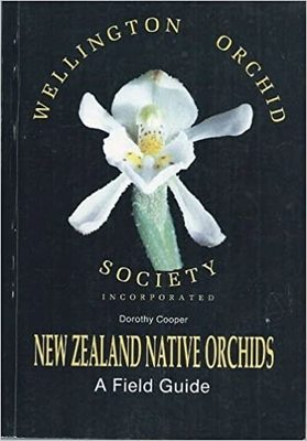 A Field Guide to New Zealand Native Orchids