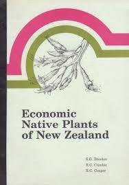 Economic Native Plants of New Zealand