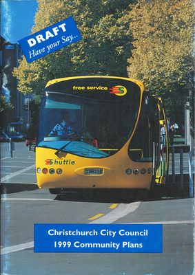 Draft Have your say... Christchurch City Council 1999 Community Plans