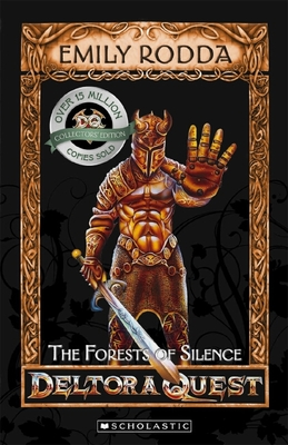 The Forests of Silence (Deltora Quest: Series 1 #1)