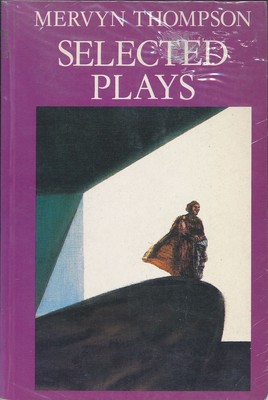 Mervyn Thompson Selected Plays