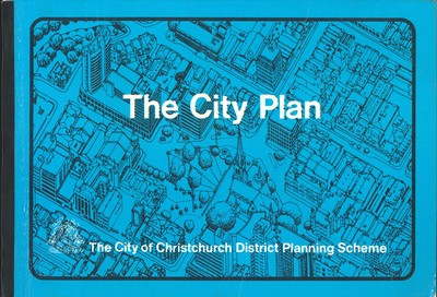 The City Plan The City of Christchurch District Planning Scheme