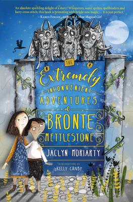 The Extremely Inconvenient Adventures of Bronte Mettlestone (#1)