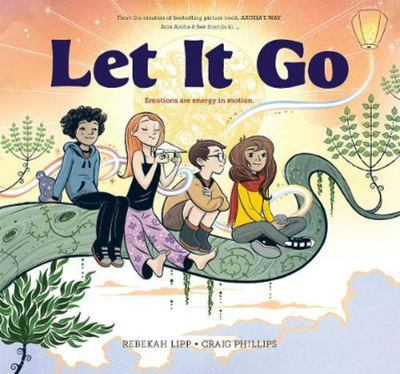 Let It Go: Emotions Are Energy In Motion (Aroha #2)