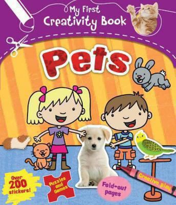 Pets - Creative Play, Fold-Out Pages, Puzzles and Games, over 200 Stickers!