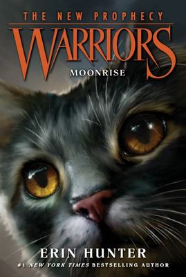 Moonrise (Warriors Series 2: The New Prophecy #2)