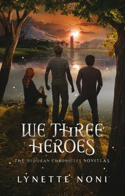 We Three Heroes (#4.5 Medoran Chronicles)