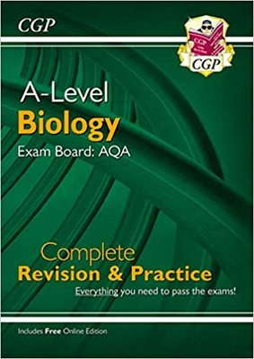CGP A-Level Biology Exam Board:AQA Complete Revision & Practice