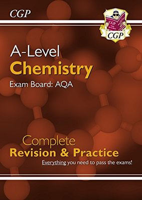 CGP A-Level Chemistry Exam Board:AQA Complete Revision & Practice