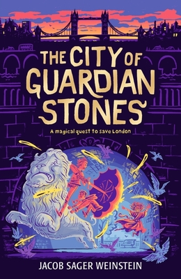 The City Of Guardian Stones (The City of Secret Rivers #2)