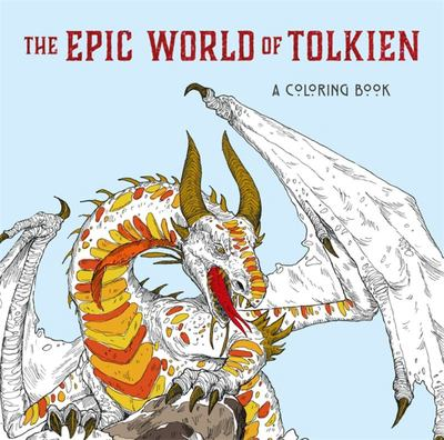 The Epic World of Tolkien - A Middle-Earth Colouring Book