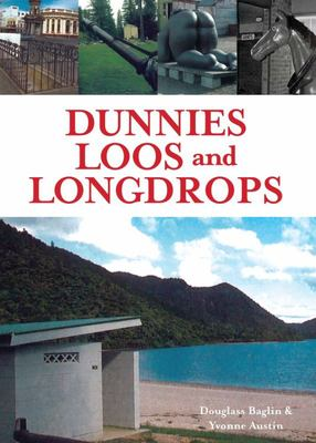 Dunnies, Loos and Longdrops